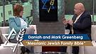 Daniah and Mark Greenberg: Messianic Jewish Family Bible (Part 2) (June 14, 2016)