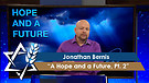Jonathan Bernis   A Hope and A Future, Part 2