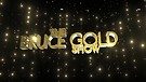 The Bruce Gold Show Ep. 1