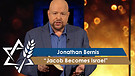 Rabbi Jonathan Bernis | Jacob Becomes Israel