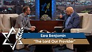 Rabbi Jonathan Bernis and Ezra Benjamin   The Lord Our Provider – Confessing the Hebrew