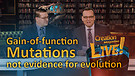 (7-19) Gain of function mutations: not evidence for evolution