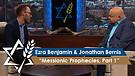 Rabbi Jonathan Bernis and Ezra Benjamin | Messianic Prophecies, Part 1