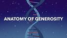 Anatomy of Generosity