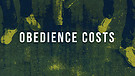 Obedience Costs