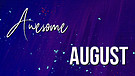 Awesome August 2019: Ed Newton
