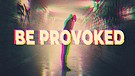 Be Provoked - Pastor Chris Screws