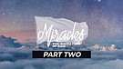 BONUS - Miracles - The Signature of God - Part Two | Pastor Dusty Brown