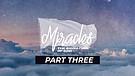 Miracles - The Signature of God - Part Three | Pastor Jordan Wiggins